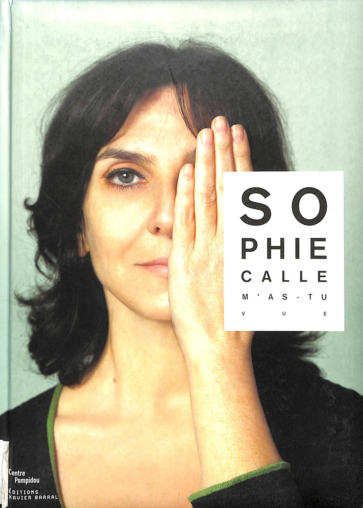 Calle, Sophie; Macel, Christine, Sophie Calle: m'as-tu vue, Munich: Prestel, 2003